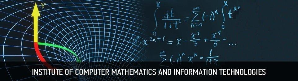Портал КФУ \ Academic Units \ Physics, Mathematics and IT \ Institute of Computational Mathematics and Information Technologies